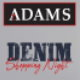 ADAMS DENIM SHOPPING NIGHT UP TO 60% OFF
