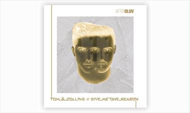 /musica/tom-collins-lanzan-version-electronica-de-give-me-one-reason/52450.html