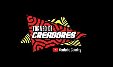 Torneo de creadores de Youtube Gaming